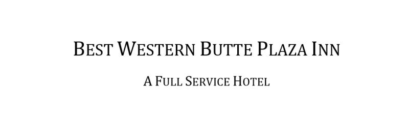 2011 Best Western Butte Plaza Inn